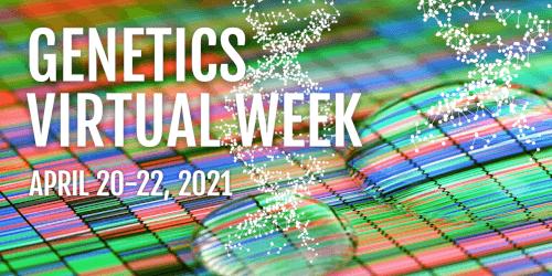 Genetics Virtual Week